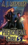 Phenomenal Girl 5 by A.J. Menden