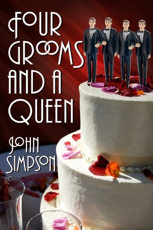 Four Grooms and a Queen by John Simpson
