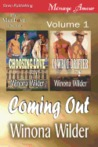 Choosing Love; Cowboy Drifter Volume 1 (Coming Out, #1-2)