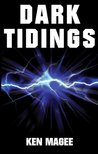 Dark Tidings (Ancient magic meets the Internet #1)