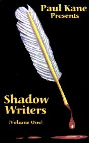 Shadow Writers by Paul Kane