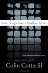 Love Songs From A Shallow Grave by Colin Cotterill