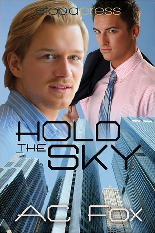 Hold the Sky by A.C. Fox