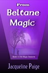 From Beltane Magic (Magic Seasons, #1)