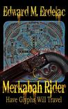 Merkabah Rider: Have Glyphs Will Travel (Merkabah Rider, #3)