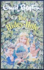 The Hidey-Hole by Enid Blyton
