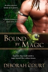 Bound by Magic (Elven Warrior Trilogy, #2)