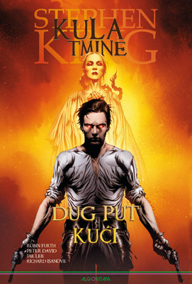Kula tmine: Dug put kući (Stephen King's The Dark Tower - Graphic Novel series #2)