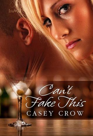 Can't Fake This by Casey Crow