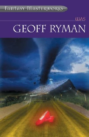 Was by Geoff Ryman