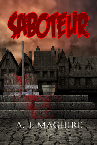 Saboteur (Sedition, #2)
