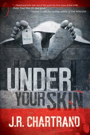 Under Your Skin by J.R. Chartrand