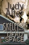 Skeleton in a Dead Space by Judy Alter