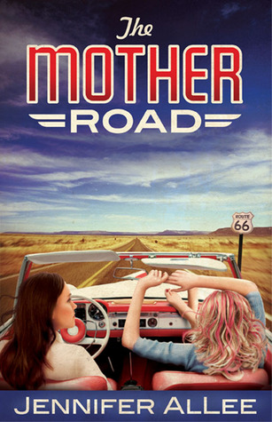 The Mother Road by Jennifer AlLee