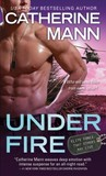 Under Fire (Elite Force, #3)