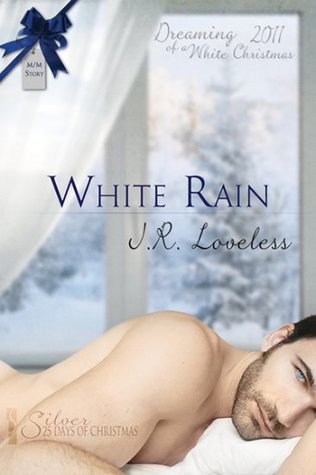 White Rain by J.R. Loveless