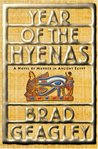 Year of the Hyenas: A Novel of Murder in Ancient Egypt (Semerket, #1)