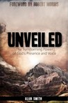 Unveiled: The Transforming Power of God's Presence and Voice
