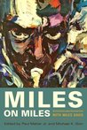 Miles On Miles: Interviews and Encounters with Miles Davis