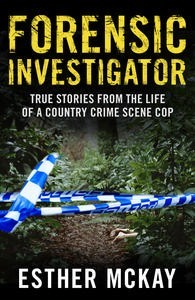 Forensic Investigator by Esther Mckay