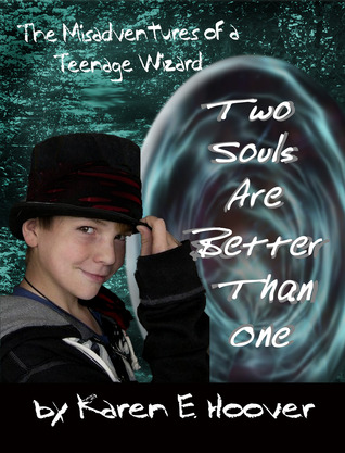 Two Souls Are Better Than One by Karen E. Hoover