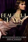 Beautiful Days (Bright Young Things, #2)