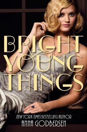 Bright Young Things (Bright Young Things #1)
