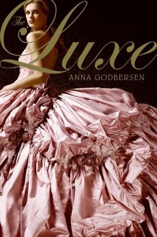 The Luxe Series by Anna Godbersen