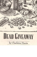 Dead Giveaway by Charlaine Harris