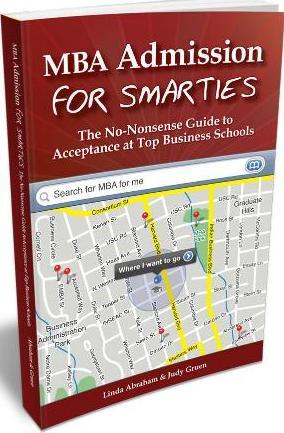 MBA Admission for Smarties by Linda Abraham