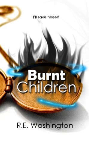 Burnt Children by R.E. Washington