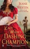 Lady Merry's Dashing Champion (Lady Trilogy, #3)