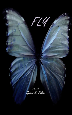 Fly (The Butterfly Trilogy #1)