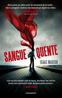 Sangue Quente by Isaac Marion