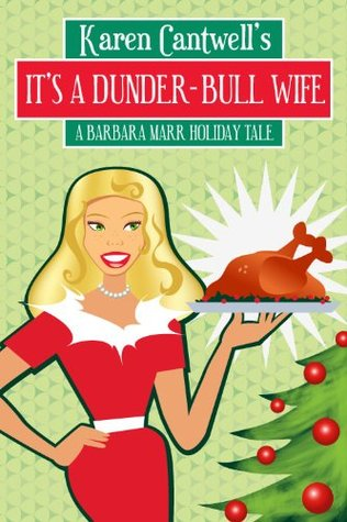 It's a Dunder-Bull Wife by Karen Cantwell