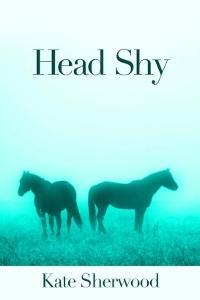 Head Shy by Kate Sherwood