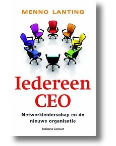 Iedereen CEO by Menno Lanting