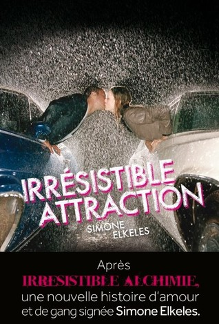 Irrésistible attraction (Perfect Chemistry, #2)