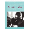 Music Talks: Conversations with Musicians