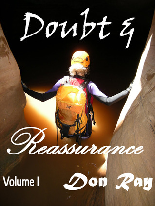 Doubt and Reassurance by Don  Ray