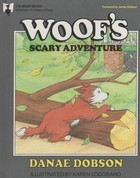 Woof's Scary Adventure (Read With Me Adventure Series)