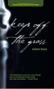 Keep off the Grass by Karan Bajaj