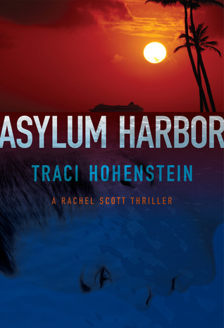 Asylum Harbor by Traci Hohenstein