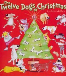 Free Download The Twelve Dogs of Christmas by Kevin Whitlark PDB