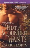 What a Scoundrel Wants (Medieval, #1)