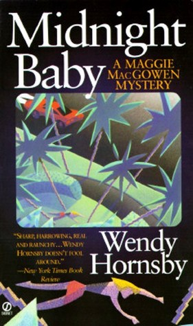 Midnight Baby by Wendy Hornsby