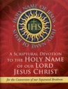 A Scriptural Novena to the Holy Name of our Lord Jesus Christ