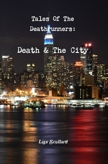 Tales Of The Deathrunners: Death & The City