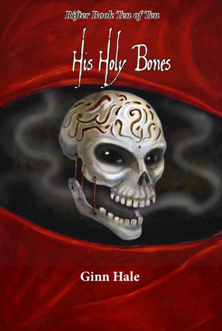His Holy Bones by Ginn Hale