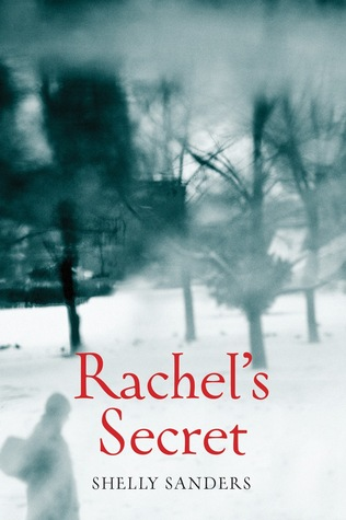 Rachel's Secret by Shelly Sanders